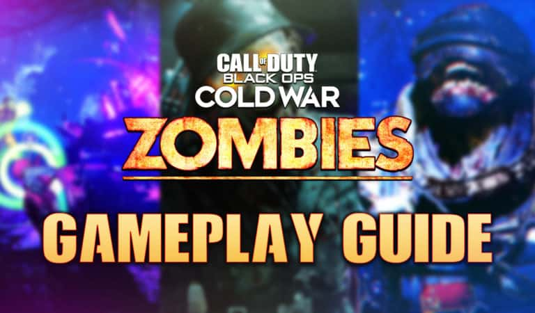 Complete Black Ops Cold War Zombies Gameplay Guide & Tips